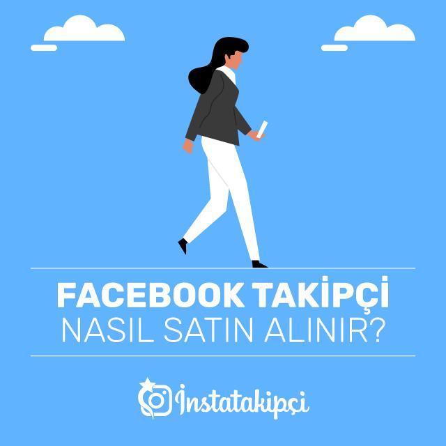 Facebook Takipçi Nasıl Satın Alınır