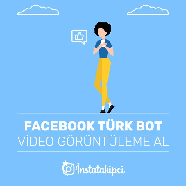Facebook Türk Bot Video Görüntüleme Al