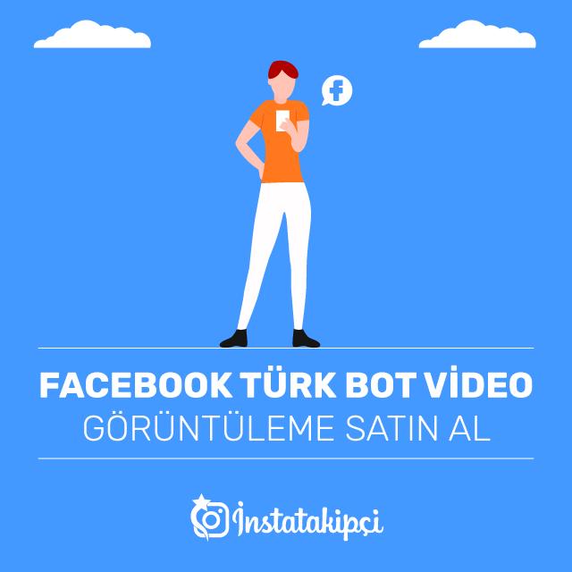 Facebook Türk Bot Video Görüntüleme Satın Al