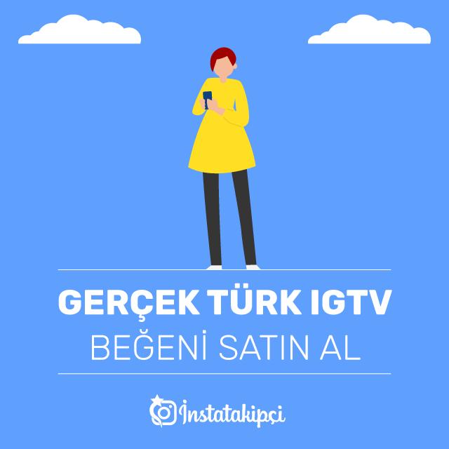 Gerçek Türk IGTV Beğeni Satın Al