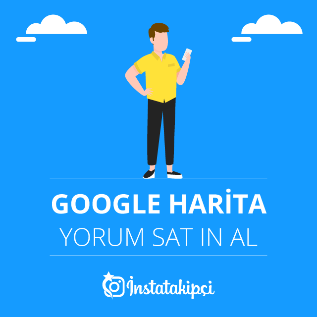 Google Maps ( Haritalar ) Yorum Hizmeti