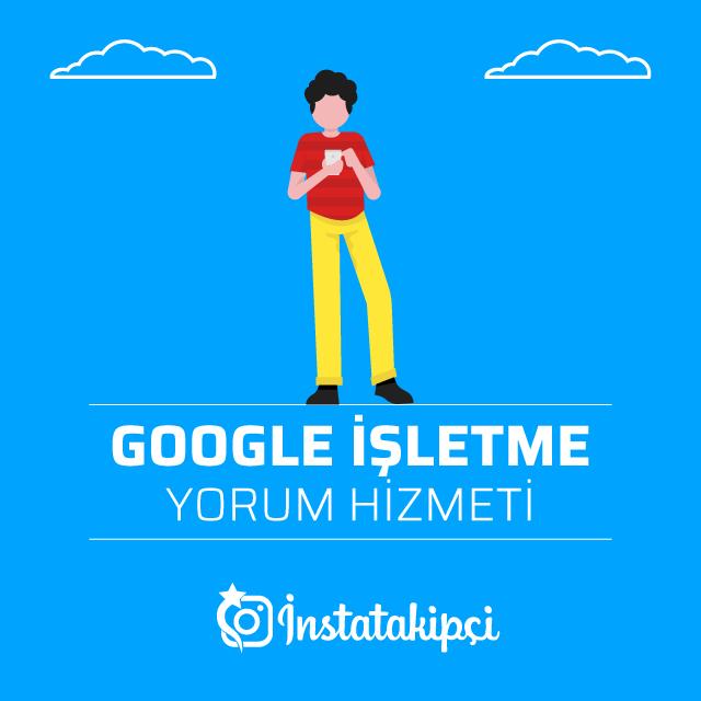 Google İşletme Yorum Hizmeti