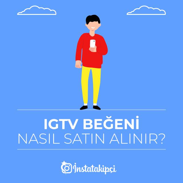 IGTV Beğeni Nasıl Satın Alınır