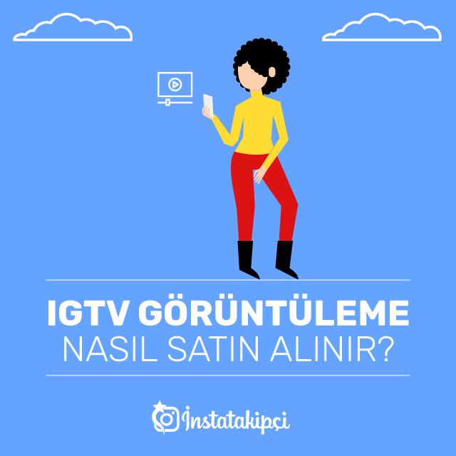 IGTV Görüntülenme Nasıl Satın Alınır