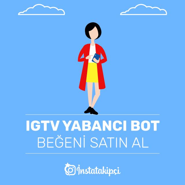 IGTV Yabancı Bot Beğeni Satın Al