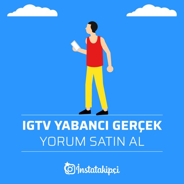 IGTV Yabancı Gerçek Yorum Satın Al