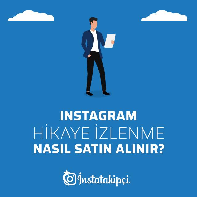 Instagram Hikaye İzlenme Nasıl Satın Alınır?
