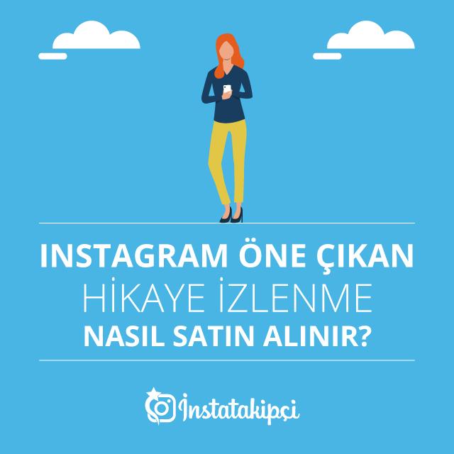 Instagram Öne Çıkan Hikaye İzlenme Nasıl Satın Alınır