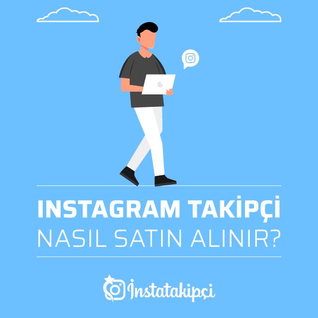 Instagram Takipçi Nasıl Satın Alınır