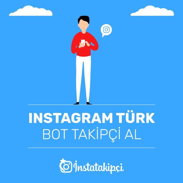 Instagram Türk Bot Takipçi Al