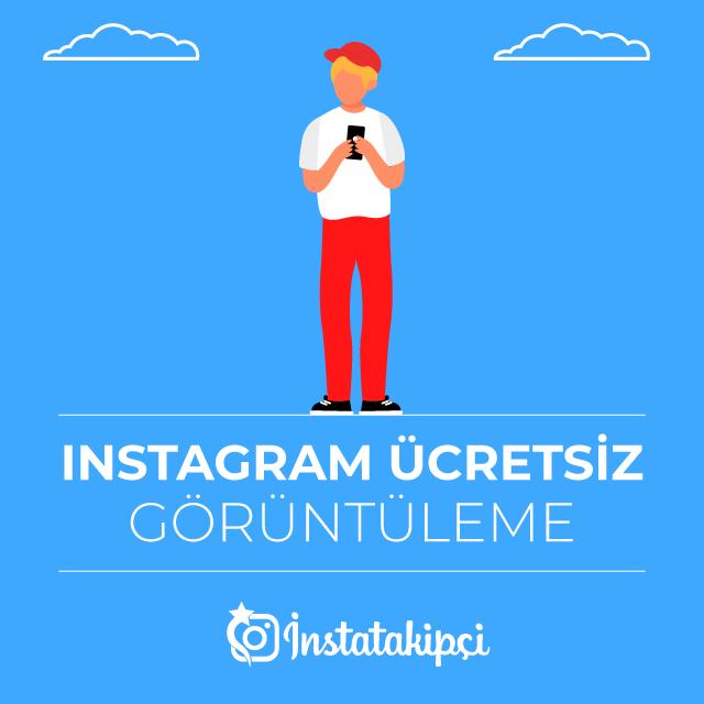 Instagram Ücretsiz Görüntüleme
