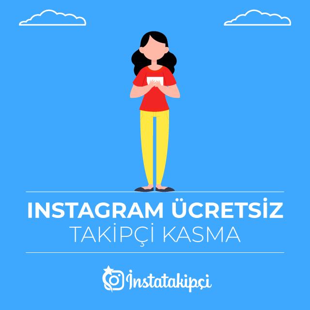 Instagram Ücretsiz Takipçi Kasma