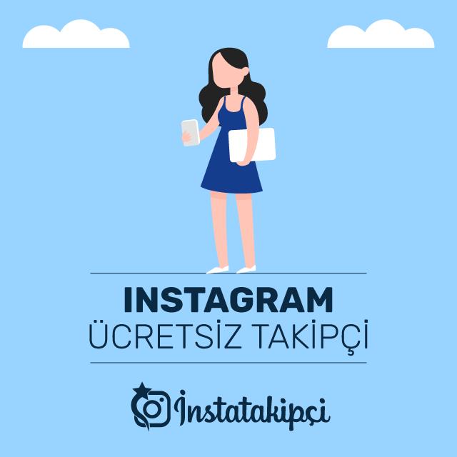 Instagram Ücretsiz Takipçi