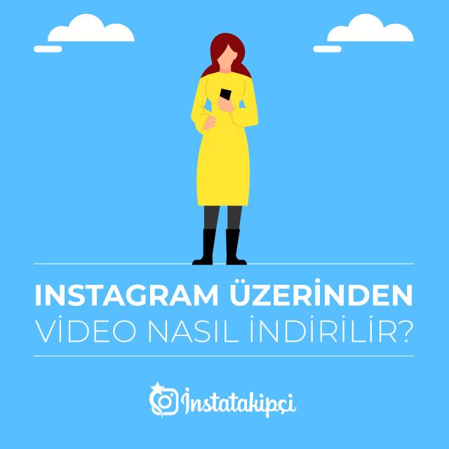 instagram video nasıl indirilir