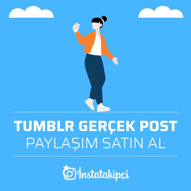 Tumblr Gerçek Post Paylaşım Satın Al