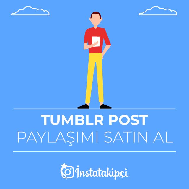 Tumblr Post Paylaşımı Satın Al