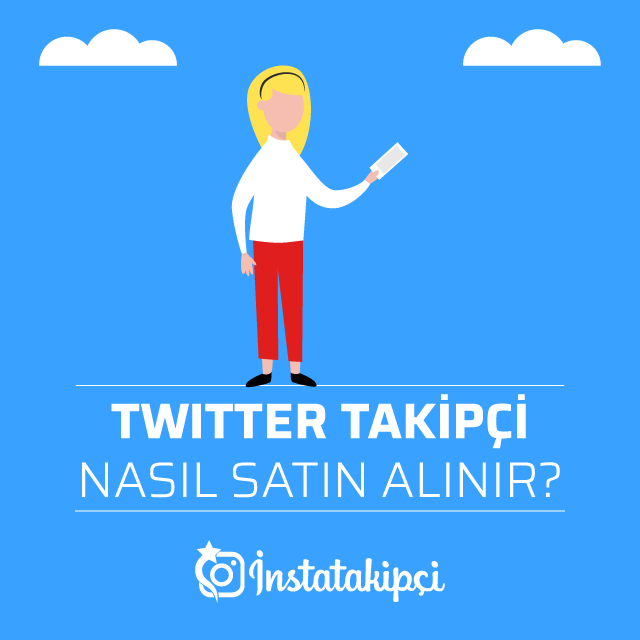 Twitter Takipçi Nasıl Satın Alınır