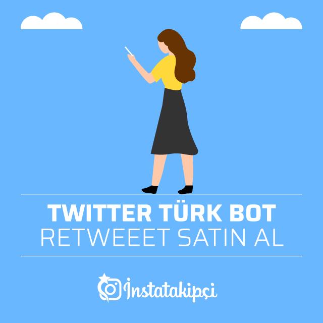 Twitter Türk Bot Retweet Satın Al