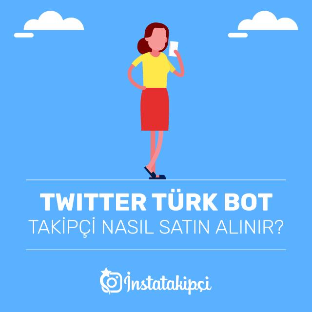 Twitter Türk Bot Takipçi Nasıl Satın Alınır