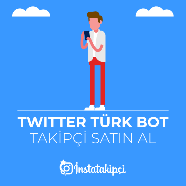 Twitter Türk Bot Takipçi Satın Al