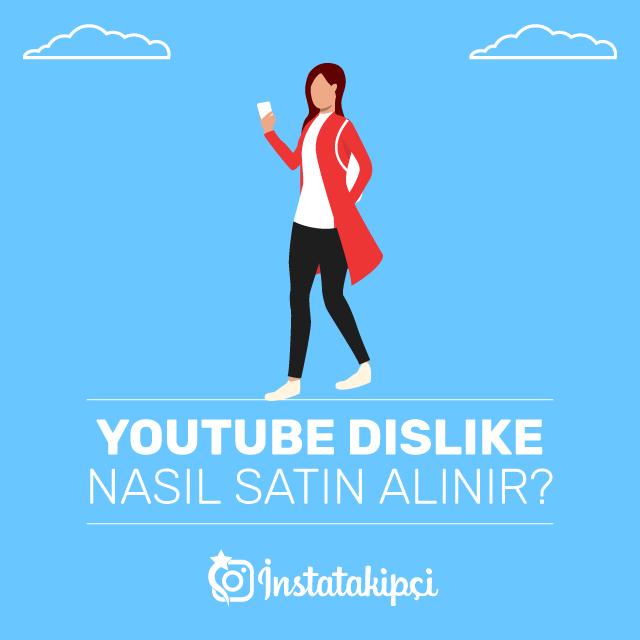 Youtube Dislike Nasıl Satın Alınır