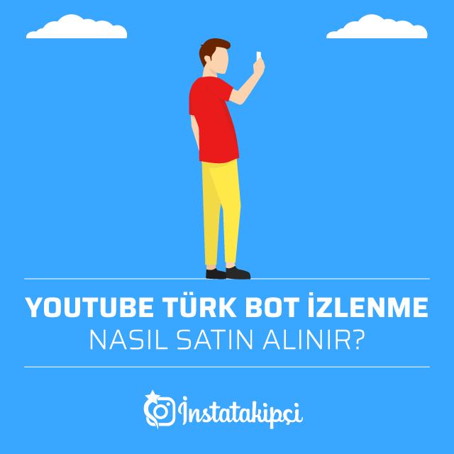 Youtube Türk Bot İzlenme Nasıl Satın Alınır