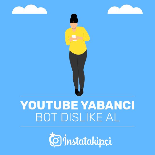 Youtube Yabancı Bot Dislike Al