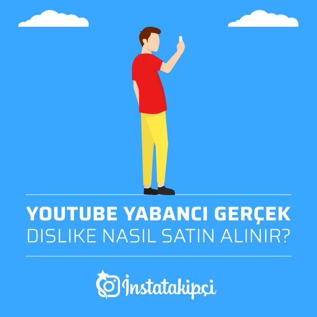 Youtube Yabancı Gerçek Dislike Nasıl Satın Alınır