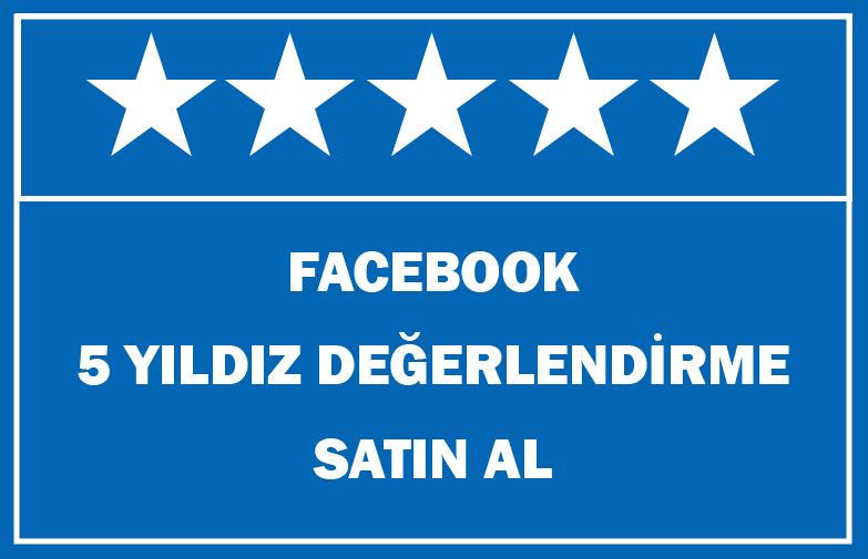 Facebook 5 Yıldız Değerlendirme Satın Al