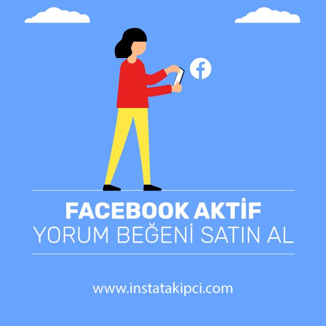 facebook aktif yorum beğeni satın al
