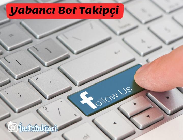 facebook bot takipçi