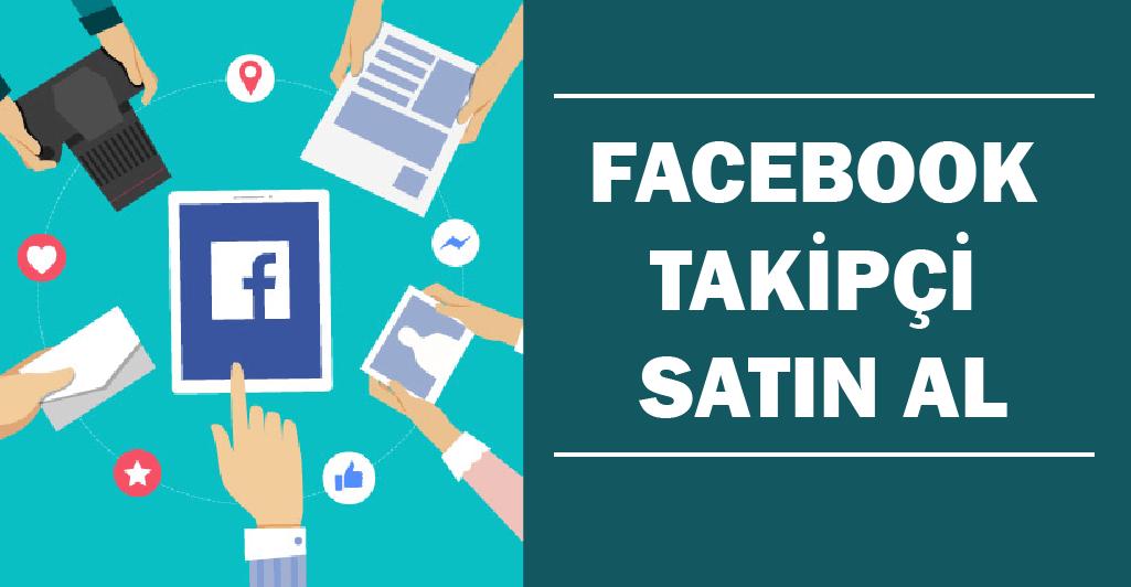 Facebook Takipçi Satın Al