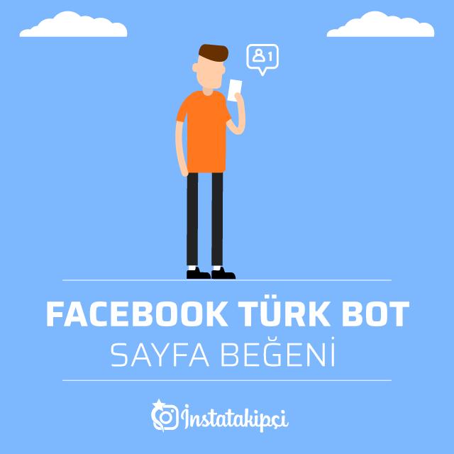 Facebook Türk Bot Sayfa Beğeni Al