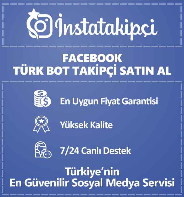 Facebook Türk Bot Takipçi Satın Al