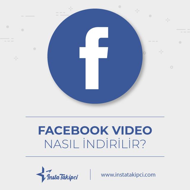 facebook video nasıl indirilir