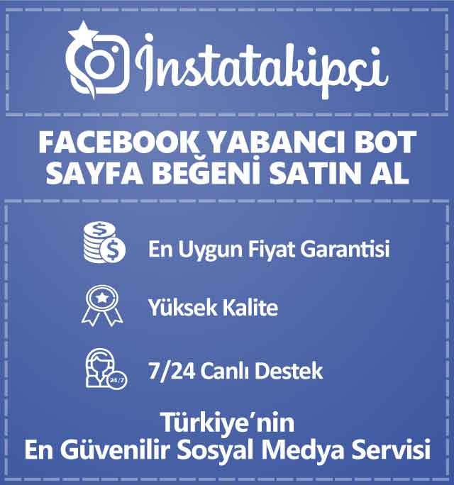 Facebook Yabancı Bot Sayfa Beğeni Satın Al