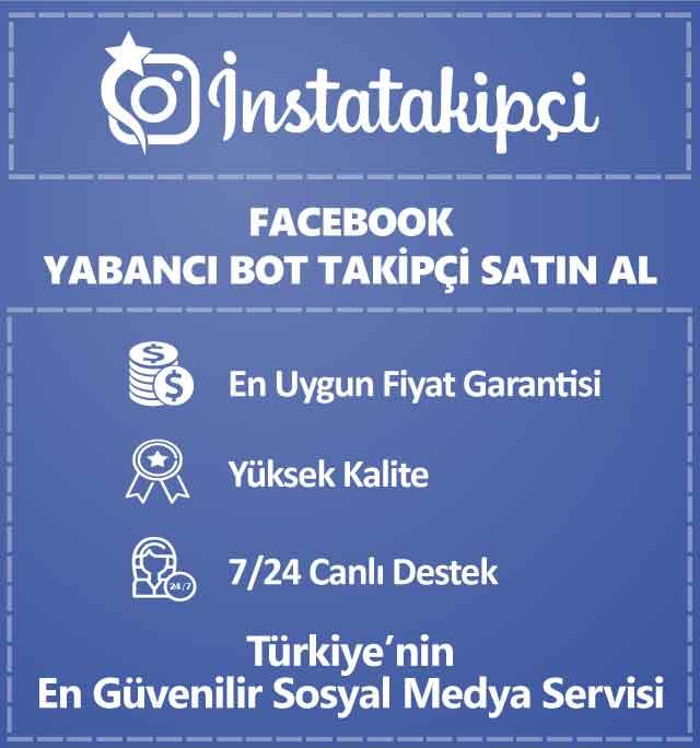 Facebook Yabancı Bot Takipçi Satın Al