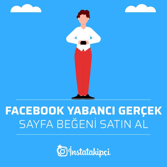 Facebook Yabancı Gerçek Sayfa Beğeni Al