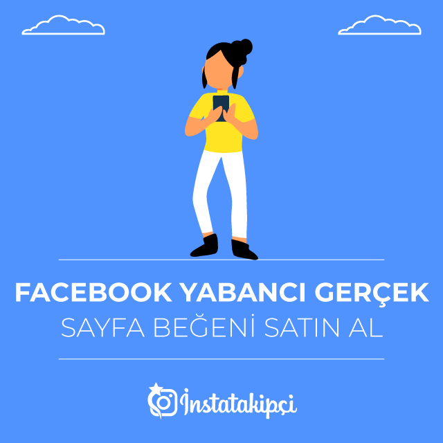 facebook yabancı gerçek sayfa beğeni