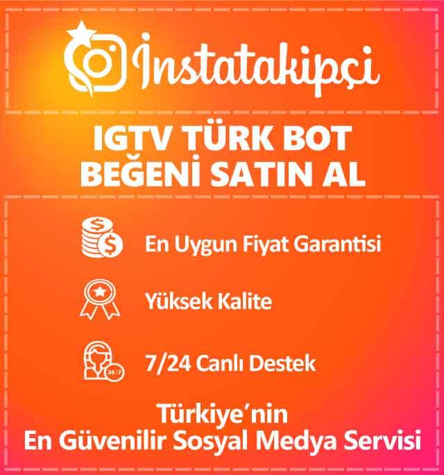 IGTV Türk Bot Beğeni Satın Al
