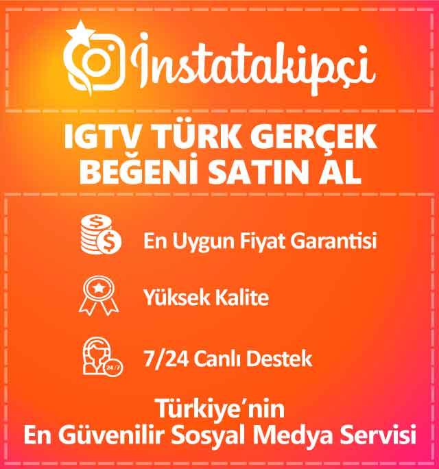 IGTV Türk Gerçek Beğeni Satın Al