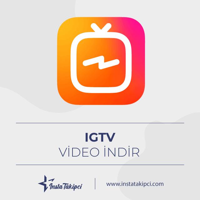 IGTV Video indirme