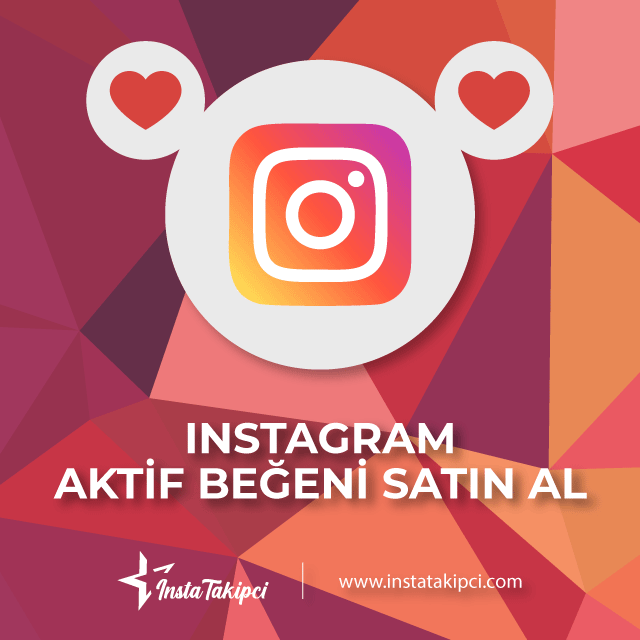 Instagram Aktif Beğeni Satın Al