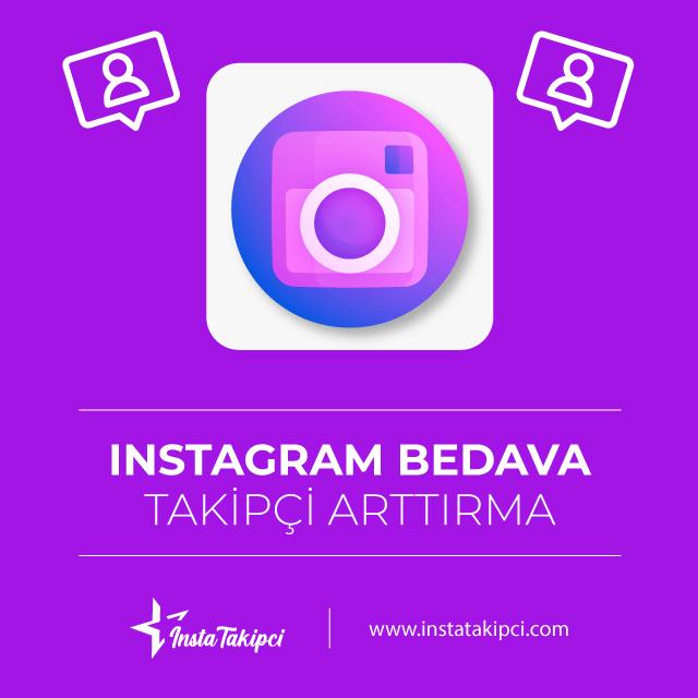 instagram bedava takipçi arttırma