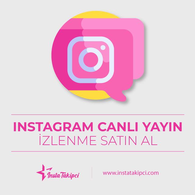 Instagram canlı yayın izlenme satın al