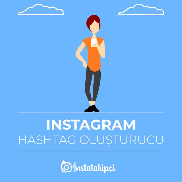 Instagram Hastag Oluşturucu