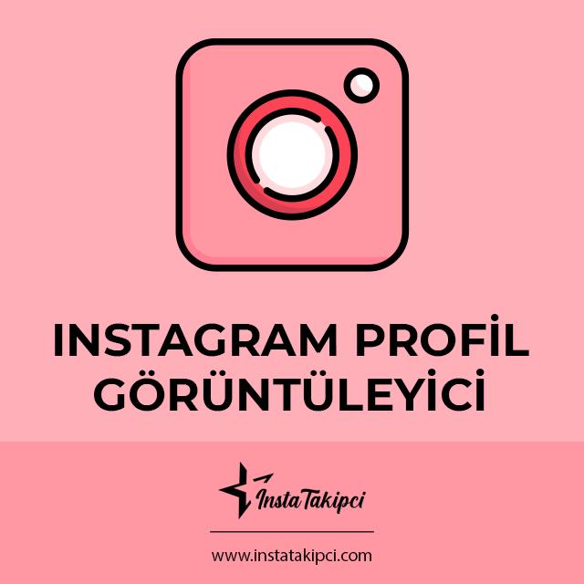 instagram profil görüntüleyici