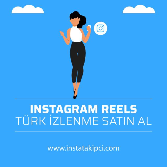 instagram reels türk izlenme satin al