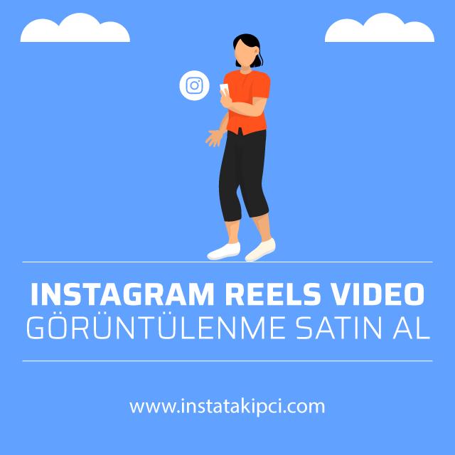 instagram reels video goruntulenme satin al