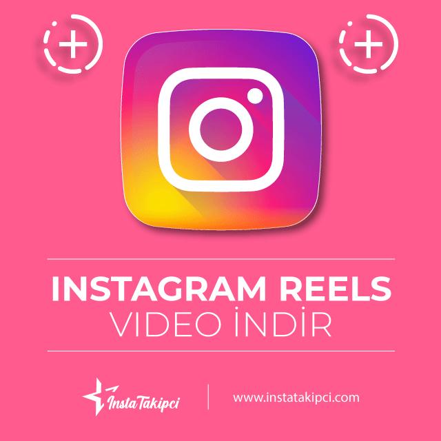 Instagram reels video indir